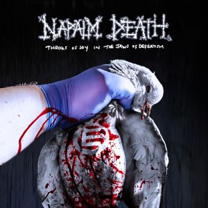 Napalm Death Throes of Joy in the Hands of Defeatism
