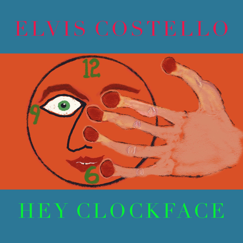 Elvis Costello hey clockface album cover artwork hi res