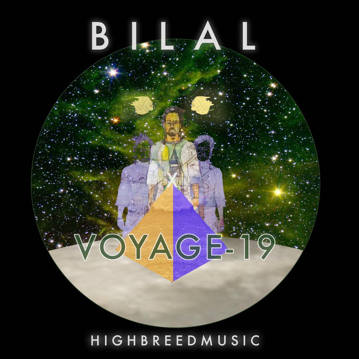 bilal voyage 19 album cover artwork Bilal Releases New Star Studded Album VOYAGE 19: Stream