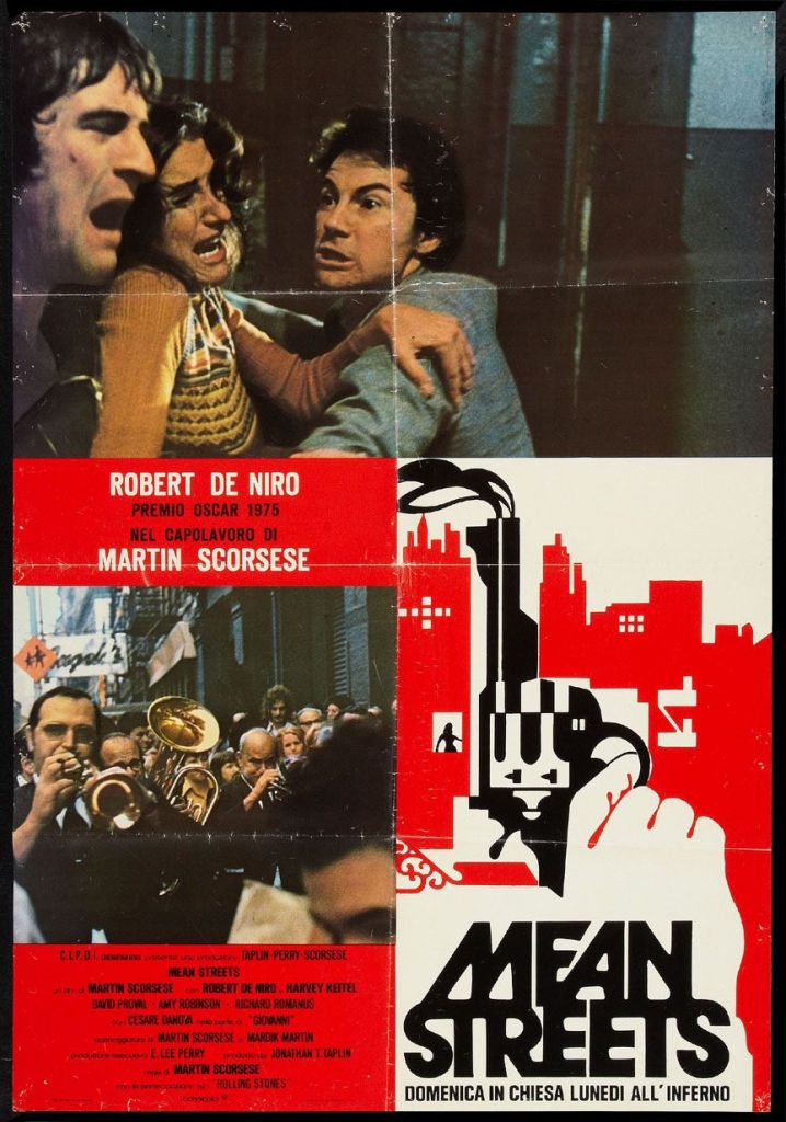 mean streets Ranking: Every Martin Scorsese Film from Worst to Best