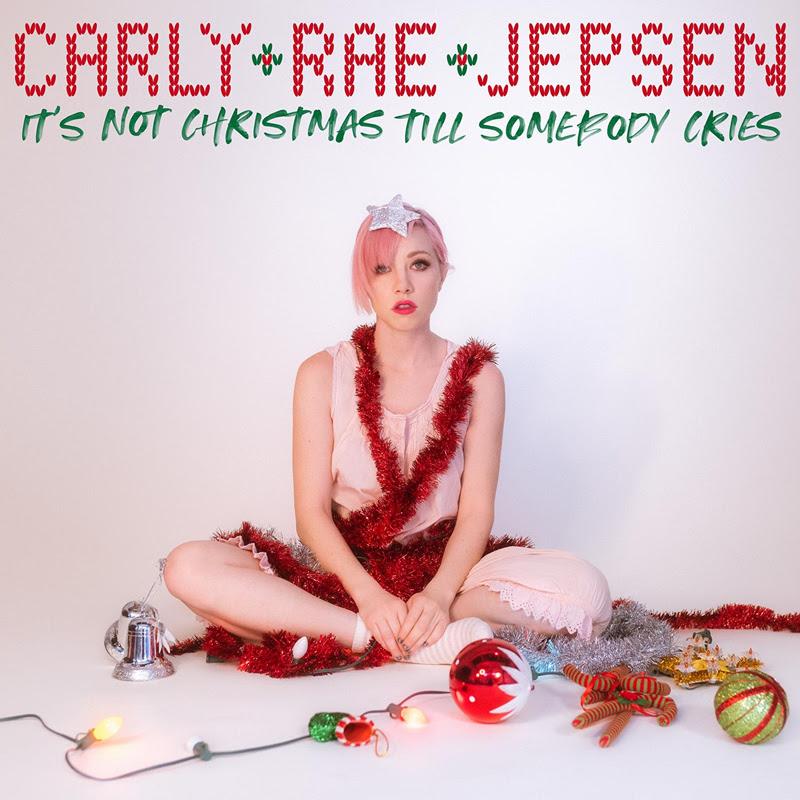 carly rae jepsen it's not christmas till somebody cries album single art
