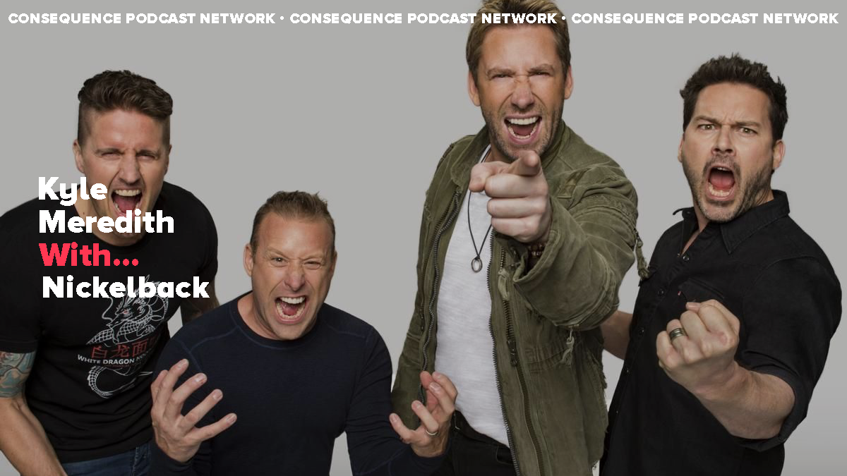 Nickelback on the Absurdity of Celebrity