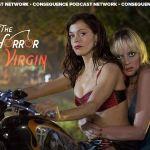 The Horror Virgin - Planet Terror