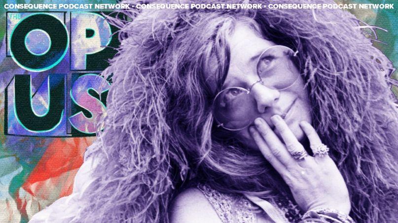 Janis Joplin Never Stopped Singing