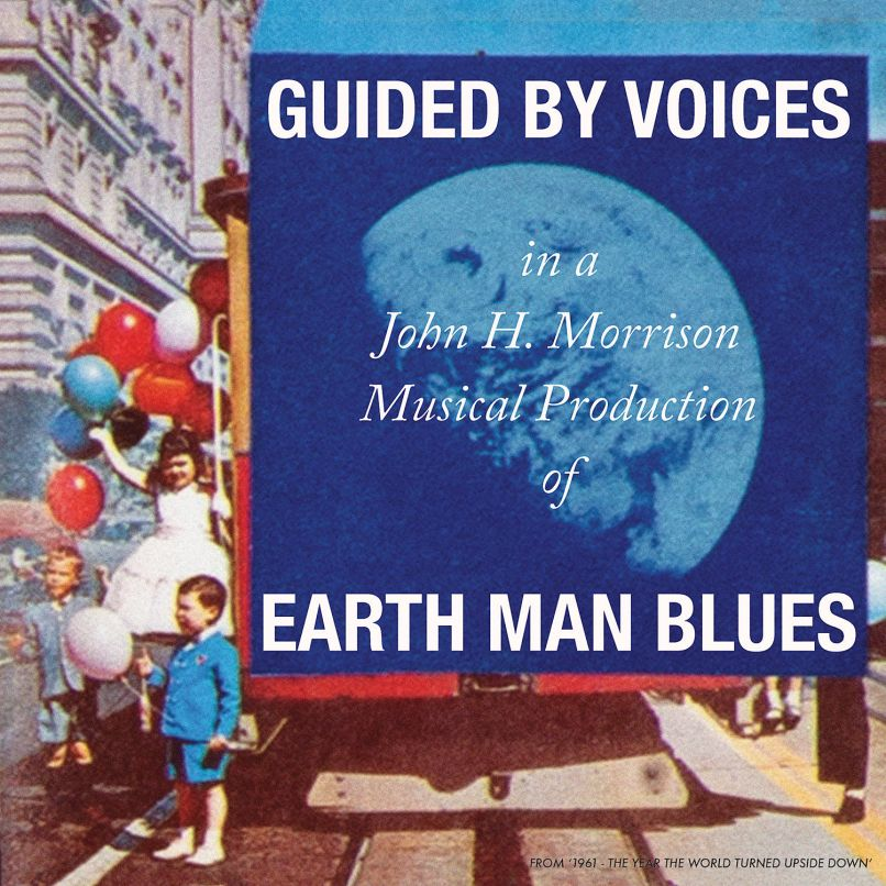 Earth Man Blues by Guided by Voices album artwork cover art